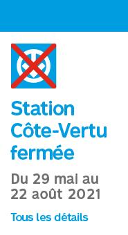 Station Côte-Vertu fermée du 29 mai au 22 août 2021. Tous les détails
