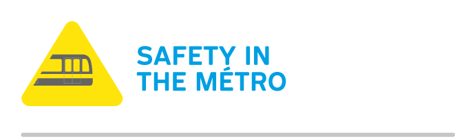 Safety in the métro