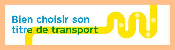 bien choisir son titre de transport