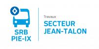 SRB Pie-IX : Des travaux d'envergure à venir dans le secteur Jean-Talon