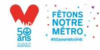 50TH ANNIVERSARY OF THE MÉTRO: TIME TO CELEBRATE
