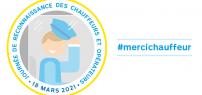 18 mars – Une journée spéciale pour saluer le travail des chauffeurs et opérateurs!