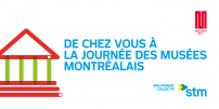Montréal Museums Day: STM, proud partner for 30 years!
