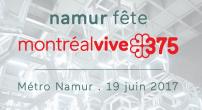 The STM, Ville de Montréal and the City of Namur announce the presentation of the Namur legacy for the 375th anniversary of Montréal