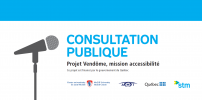 CONSTRUCTION OF A SECOND ENTRYWAY TO VENDÔME STATION: PUBLIC CONSULTATION PROCESS BEGINS